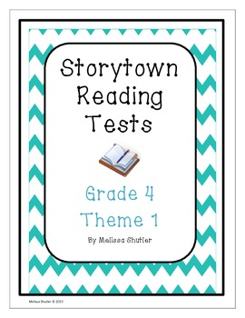 Storytown Assessments to accompany a textbook series Grade 4 Theme 1
