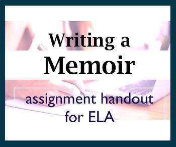 Assignment Handout: Writing a Memoir / Creative Writing