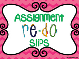 Assignment Re-Do Slips