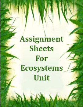 Assignment Sheets For Ecosystems Unit