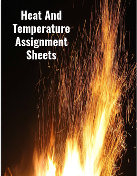 Assignment Sheets For Heat and Temperature Unit