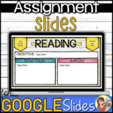 Assignment Slides Google Classroom Distance Learning