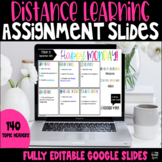 Assignment Slides for Distance Learning Using Google Slides