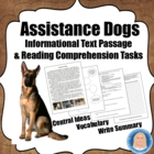 Assistance Dogs: Informational Text Passage & Literacy Tasks