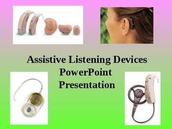 Assistive Listening Devices PowerPoint
