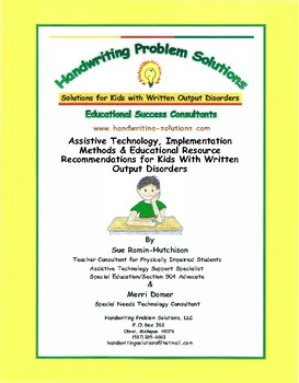 Assistive Technology & Implementation Methods for Kids Who Struggle to Write