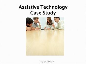 Assistive Technology Case Study