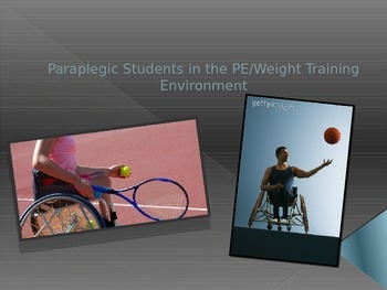 Assistive Technology and Paraplegia for PE