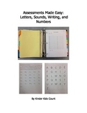 Assessments Made Easy: Letters, Sounds, Writing, and Numbers