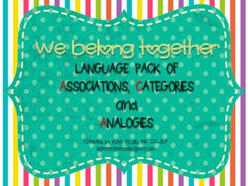 Association, Category, Analogy Language Pack Print & Go (Speech & Language CCSS)