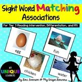 Sight Word Matching: Associations