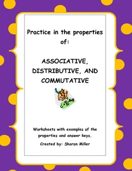Associative, Distributive, and Commutative Properties Worksheets