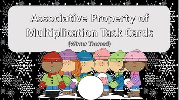 Associative Property of Multiplication Task Cards {Winter Themed}