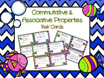 Associative and Commutative Properties Task Cards
