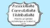 Associativité - commutativité - distributivité : définitions