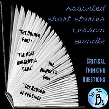 Assorted Short Stories Lesson Bundle for Critical Thinking Questions {CCSS}