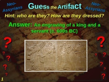 """Assyrians and Neo-Assyrians """"Guess the artifact"""" game: PPT w pictures & clues"""