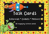 Asteroid, Comet, Meteor Task Cards-36 Engaging Space Scien