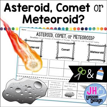 Asteroid, Comet and Meteoroid: Cut and Paste Sorting Activity