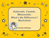 Asteroids, Comets, Meteoroids Worksheet