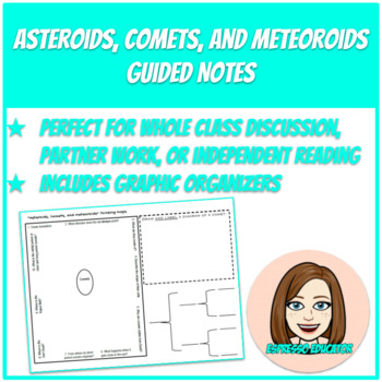 Asteroids, Comets, and Meteoroids Guided Notes