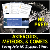 Asteroids Meteors Comets Complete 5E Lesson Plan - Distance Learning