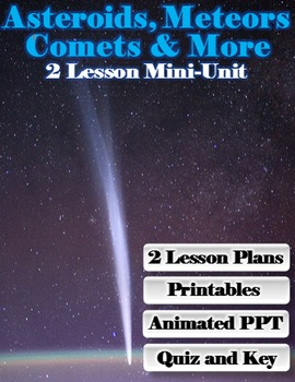 Asteroids, Meteors, Comets & More Mini-Unit