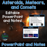 Asteroids, Meteors, and Comets - PowerPoint and Notes