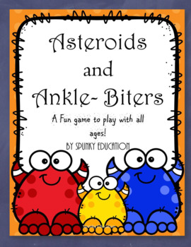Asteroids and Ankle-Biters