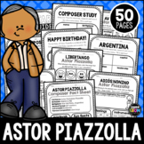 Astor Piazzolla Composer Listening Activities, March, Argentina, Classical Music