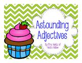 Astounding Adjectives