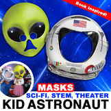 Astronaut & Alien Masks for Sci Fi Readers Theater. Kid As