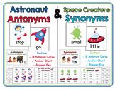 Astronaut Antonyms & Space Creature Synonyms:  Antonym & Synonym Activities