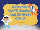 Astronaut Daily CAFE Headers, Strategy Cards, and Student Trackers