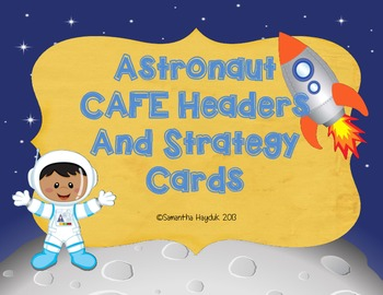 Astronaut Daily CAFE Headers, Strategy Cards, and Student
