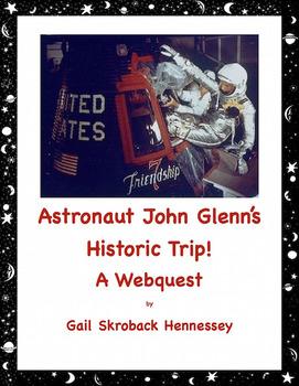 John Glenn, Astronaut: A Webquest