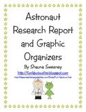 Astronaut Research Report and Graphic Organizers