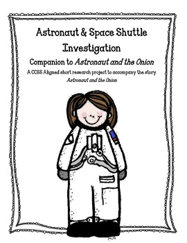 Common Core Activties to Accompany Astronaut and the Onion
