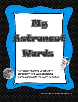 Astronaut Words Space-themed Word Wall and Write the Room activity