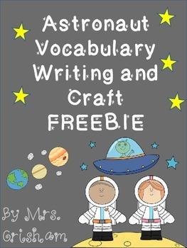 Astronaut and Vocabulary Writing FREEBIE