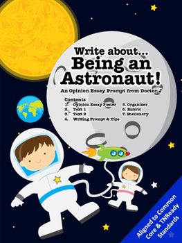 Astronaut in Space Opinion Essay Writing Prompt Common Core TNReady Aligned