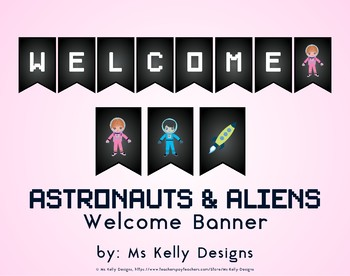 Space Astronauts and Aliens Welcome Banner for Classroom