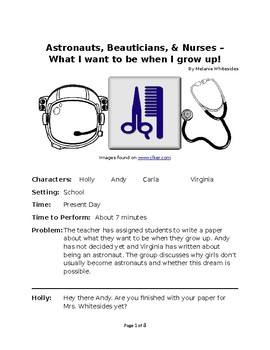 Astronauts, Beauticians, & Nurses – What I want to be when I grow up!
