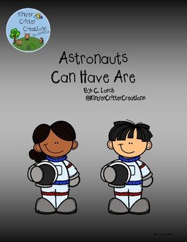 Astronauts Can Have Are