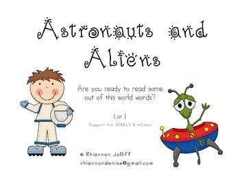 Astronauts and Aliens- DIBELS/mClass Nonsense Words