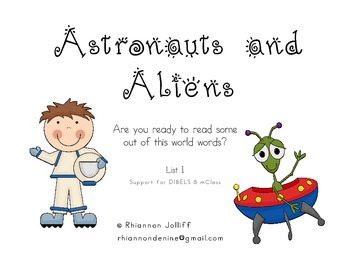Astronauts and Aliens- DIBELS/mClass Nonsense Words