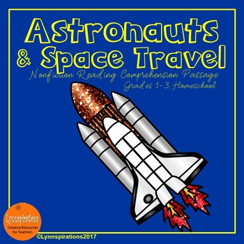 Astronauts and Space Travel Reading Comprehension Activity