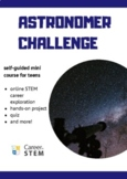 Astronomer STEM Challenge (distance learning online mini course)