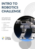 Into to Robotics STEM Challenge (distance learning mini course)