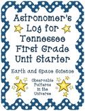 Astronomer's Log - TN First Grade Unit Starter: Observable